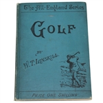 1892 Golf By W. T. Linskill - The All-England Series - Roth Collection