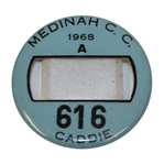 1968 Medinah Country Club Caddie Badge #616 - Roth Collection