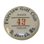 1922 Fairview Golf Club Season Badge #43 - Roth Collection