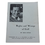 1935 Rights and Wrongs of Golf by Robert (Bobby) Jones Jr.