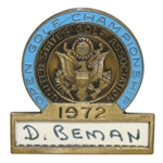 Deane Bemans 1972 US Open at Pebble Beach Contestant Badge - Jack Nicklaus Winner