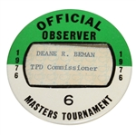 Deane Bemans 1976 Masters Tournament Official Observer Badge #6 - Ray Floyd Winner