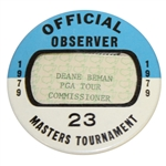 Deane Bemans 1979 Masters Tournament Official Observer Badge #23 - Fuzzy Zoeller Winner