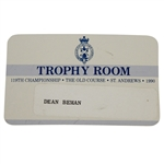Deane Bemans 1990 Open Championship at St. Andrews Trophy Room Badge - Nick Faldo Winner