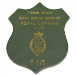 1979 Open Championship at Royal Lytham F 4/1 Badge - Deane Beman Collection