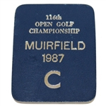 1987 Open Championship at Muirfield C Badge - Deane Beman Collection