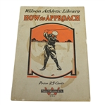 Classic Wilson Athletic Library How to Approach Booklet