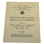 1936 Historic Mixed 4-Ball Foursome Matches & Competition Program - Leeds Castle - Rare