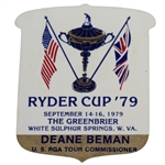 Deane Bemans 1979 Ryder Cup at The Greenbrier U.S. PGA Tour Commissioner Badge