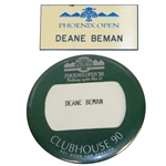 Deane Bemans 1990 Phoenix Open Clubhouse Badge & Name Badge