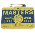 1973 Masters Tournament Series Badge #24746 - Tommy Aaron Winner