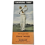 How to Play Golf - Swinging Thru Pamphlet by Craig Wood - Buffalo, NY