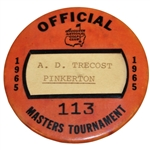 1965 Masters Tournament Official Badge #113 - A.D. Trecost (Pinkerton) - Nicklaus Win!