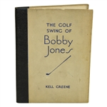 1931 The Golf Swing of Bobby Jones Book by Kell Greene - John Roth Collection