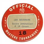 1971 Masters Tournament Officials Badge #18 - Leo Beckmann Score Announcer #18 Green