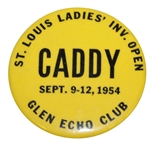1954 St. Louis Ladies Invitational Open at Glen Echo Club Caddy Badge