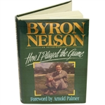 Byron Nelson Signed & Personalized How I Played the Game 1993 Book JSA ALOA