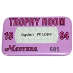 Ogden Phipps 1994 Masters Tournament Trophy Room Badge #685 - Ray Floyd Collection