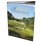 Jack Nicklaus Signed A Golden Eighteen Book - Author Also Signed JSA ALOA
