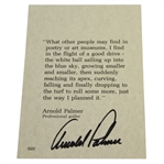 Arnold Palmer Signed 4x6 Quote Card - Driving the Golf Ball JSA ALOA