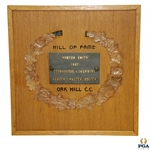 Horton Smiths Personal Oak Hill Hill of Fame Award Plaque From 1961