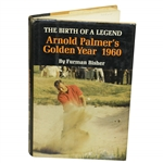 Arnold Palmer Signed Birth Of A Legend: Arnold Palmers Golden Year 1960 Book JSA ALOA