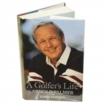 Arnold Palmer Signed A Golfers Life Book with James Dodson JSA ALOA