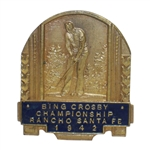 1942 Bing Crosby Pro-Am at Rancho Santa Fe Golf Club Contestant Badge - Rod Munday Collection