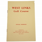 West Links Golf Course Official Handbook Produced by North Berwick Golf Club