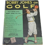 Bobby Jones on Golf Magazine with Introduction by Grantland Rice - Copyright 1929-1930