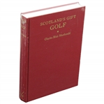"""Scotlands Gift"" by Charles Blair Macdonald New Sealed in Publishers Shrink Wrap"