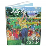 LeRoy Neiman Signed 1992 Big-Time Golf Book with Dustjacket JSA ALOA