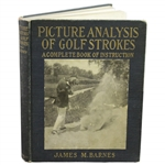 1919 Picture Analysis of Golf Strokes First Edition Book by James Jim Barnes
