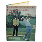 Jack Grout Signed Let me Teach You....Taught Jack Nicklaus Book Inscribed to Rod Munday JSA ALOA