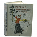 1902 Popular Amusement for In and Out of Doors Book by Nelle M. Mustain