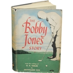 1953 The Bobby Jones Story Book by O.B. Keeler with Dust Jacket - 2nd Printing