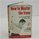 Gene Littler Signed How to Masters the Irons Book JSA ALOA