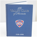 1998 First Edition The Valley Club of Montecito 1928-1998 Book