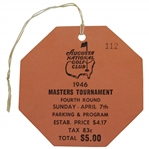 1946 Masters Tournament FINAL Rd Sunday Ticket #112 - Low Number & Great Condition