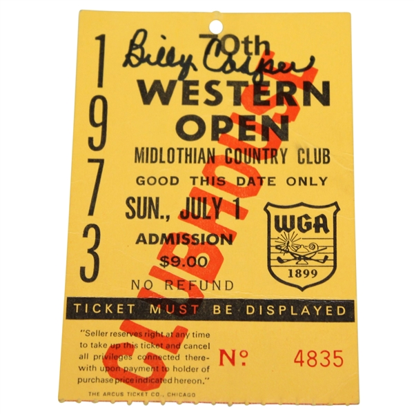 Billy Casper Signed 1973 Western Open at Midlothian Country Club Ticket #4835 JSA ALOA