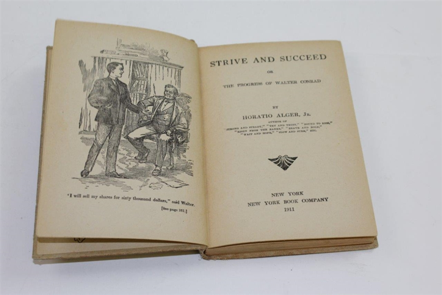 1911 'Strive and Succeed (or the Progress of Walter Conrad)' Book by Horatio Alger, Jr.