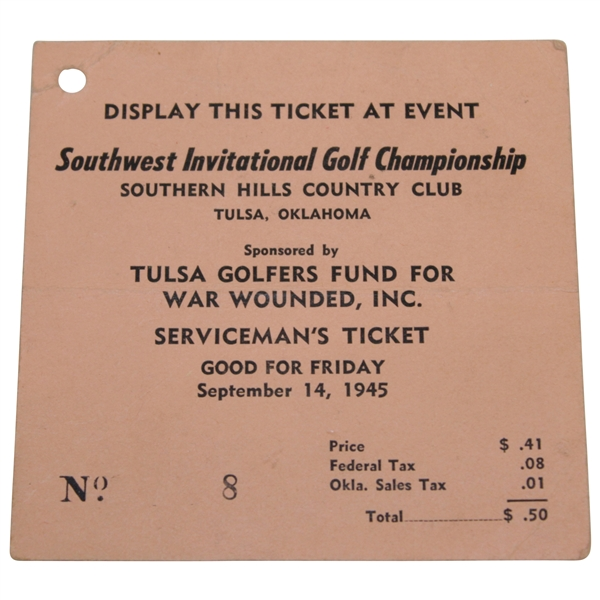 1945 SW Inv. Golf Championship at Southern Hills Serviceman's Ticket #8 - Snead Beats Hogan by 9!