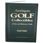 Antique Golf Collectibles A Price And Reference Guide by Chuck Furjanic 1997 Signed Limited Edition #209/250 JSA ALOA