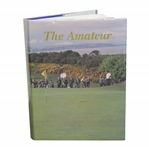 The Amateur: The Story of the Amateur Golf Championship 1885-1995 1995 Book Signed by Author Behrend