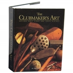 The Clubmakers Art 1997 Book Signed by Author Jeffrey B. Ellis - Vol.1